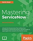 Mastering ServiceNow -