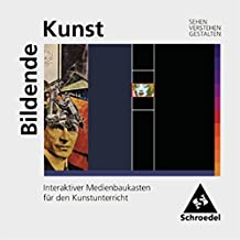Kunst - Sekundarstufe I. Sehen - Verstehen - Gestalten: Bildende Kunst: Sehen - Verstehen - Gestalten: Interaktiver Medienbaukasten für den Kunstunterricht (Einzelplatzlizenz)
