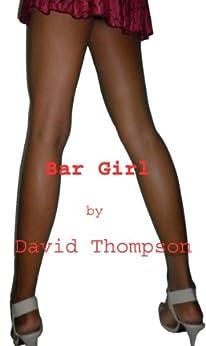 Bar Girl by [Thompson, David]