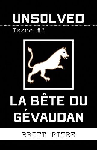 Unsolved Issue #3: La Bête du Gévaudan (English Edition)