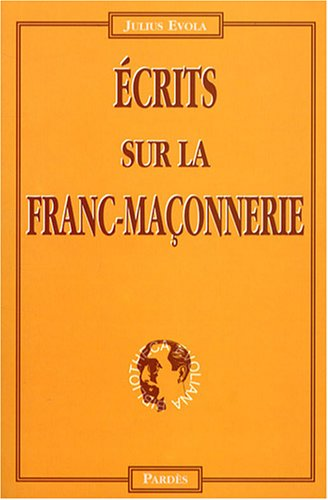 Ecrits sur la franc-maçonnerie par Evola