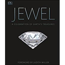 Jewel: A Celebration of Earth's Treasures (English Edition)
