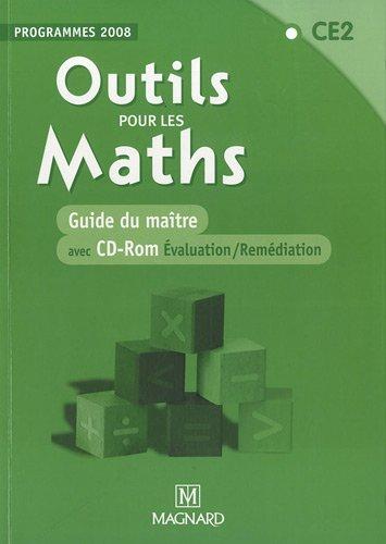 Outils pour les Maths - CE2 : Guide du maître - Programmes 2008 (1Cédérom) par Marie-Laure Frey-Tournier