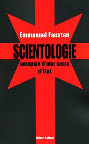 En ligne téléchargement Scientologie : autopsie d'une secte d'état pdf epub