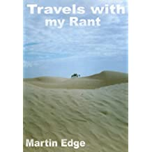 Travels with my Rant (Edge's Traveller's Tales Book 1)