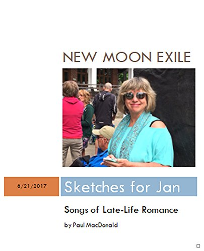 New Moon Exile: Sketches for Jan - Songs of Late-Life Romance (English Edition)