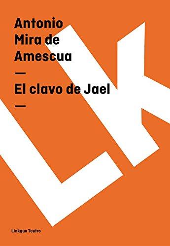 El clavo de Jael (Teatro)