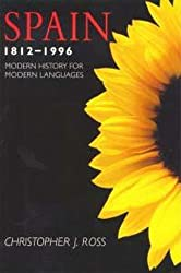 Spain 1812-1996: Modern History for Modern Languages
