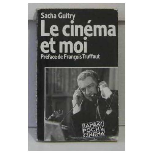 Le Cinéma et moi : Sacha Guitry