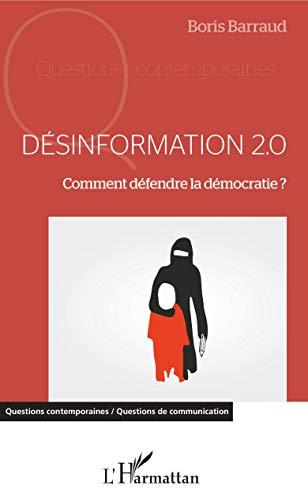 Désinformation 2.0: Comment défendre la démocratie ?