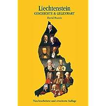 Liechtenstein - Geschichte & Gegenwart