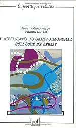 Actualité du Saint-Simonisme : Colloque de Cerisy