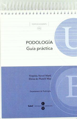 Podología. Guía práctica Formato bolsillo por Virginia Novel Martí