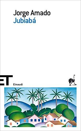 Jubiabá (Einaudi tascabili. Scrittori) eBook: Amado, Jorge ...
