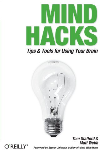 Mind Hacks: Tips & Tools for Using Your Brain