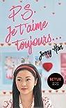Les amours de Lara Jean, tome 2 : P.S. Je t'aime toujours... par Han