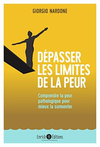 Dépasser les limites de la peur - 2e édition