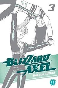 Blizzard Axel T03 par Suzuki