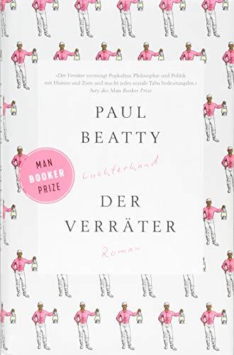 Buchseite und Rezensionen zu 'Der Verräter: Roman' von Paul Beatty