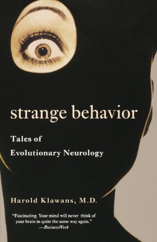 Strange Behavior: Tales of Evolutionary Neurology by Harold L. Klawans (2001-04-01)