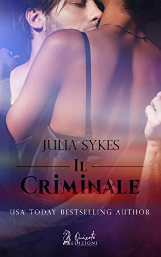 Il criminale (Impossibile Vol. 3) di [Sykes, Julia]