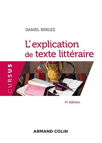 L'explication de texte littéraire - 4e éd.