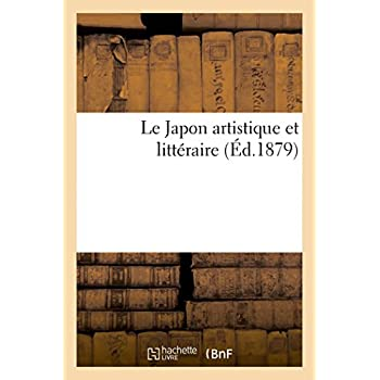 Le Japon artistique et littéraire