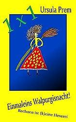Einmaleins Walpurgisnacht!: Rechnen ist (k)eine Hexerei