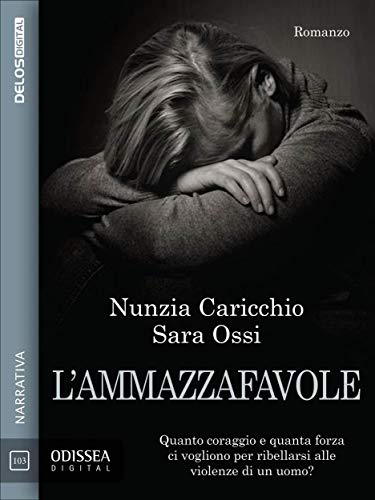 Risultati immagini per L'ammazzafavole di Nunzia Caricchio, Sara Ossi