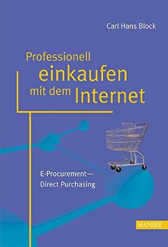 Professionell einkaufen mit dem Internet: E-Procurement - Direct Purchasing