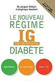 Image de Le nouveau régime IG diabète: Equilibrer sa glycémie avec l'IG