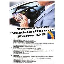 TrueTerm Goldedition PalmOS, 1 CD-ROM 8 Wörterbücher, 8 Thesauren + 8 Verblexika Wörterbücher. Für Palm OS (ab V3). Grundsprache Deutsch mit 7 Fremdsprachen: Englisch, Spanisch, Italienisch, Französisch, Schwedisch, Niederländisch, Portugies