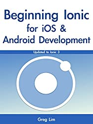 Beginning Ionic for iOS and Android Development