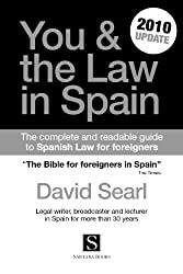 YOU AND THE LAW IN SPAIN 2010 UPDATE