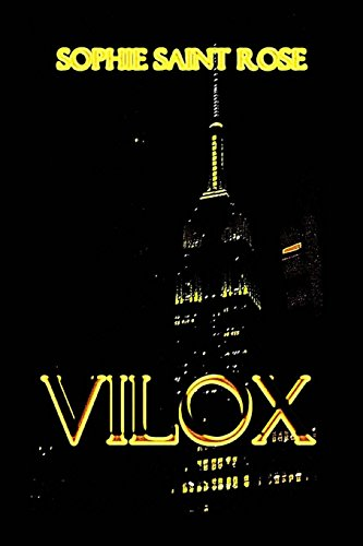 Vilox: Volume 1 por Sophie Saint Rose