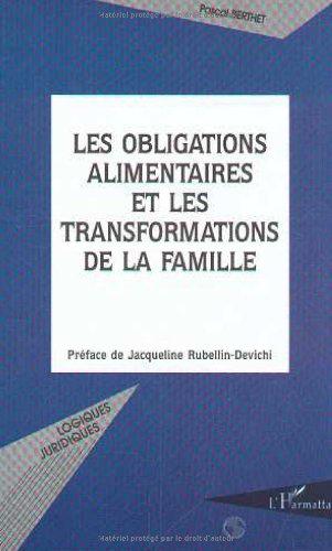 Les obligations alimentaires et les transformations de la famille