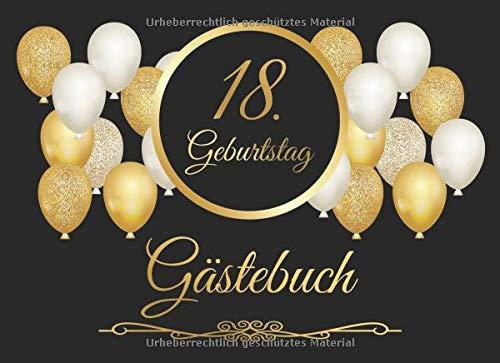 18. Geburtstag Gästebuch: Vintage Gästebuch Zum Eintragen und zum Ausfüllen für Glückwünsche für das Geburtstagskind als Erinnerung; Motiv: Schwarz Gold Ballons