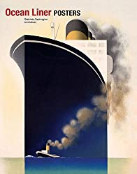 Ocean Liner Posters by Gabrielle Cadringher (2011-10-16)