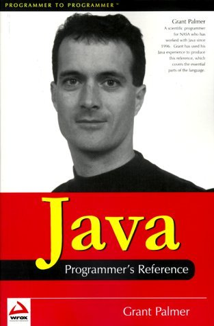 Java Programmer's Reference by Grant Palmer (2000-03-02)