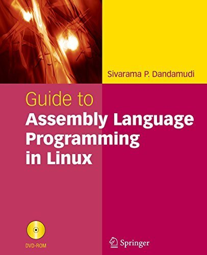 Guide to Assembly Language Programming in Linux by Dandamudi, Sivarama P. (2005) Paperback