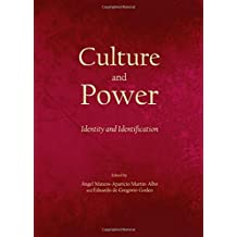 Culture and Power: Identity and Identification