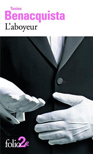 L'aboyeur/L'origine des fonds: Précédé de L'origine des fonds par Tonino Benacquista