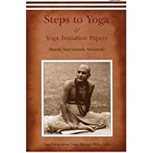 [(Steps to Yoga: And Yoga Initiation Papers * *)] [Author: Swami Satyananda Saraswati] published on (December, 2006)