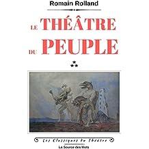 Le Théâtre du peuple (Les Classiques du Théâtre)