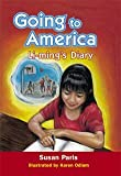 Going to America : Li-Ming's Diary [Paperback] by