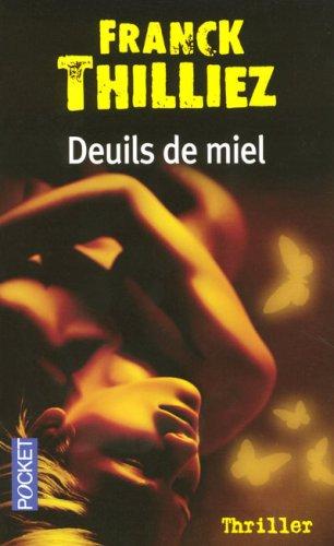 """<a href=""""/node/23609"""">Deuils de miel</a>"""