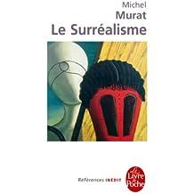 Le Surréalisme (Références t. 32828)