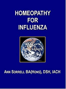 Homeopathy for Influenza (aude sapere Book 1) by [Sorrell BA (Hons) DSH, Ann]