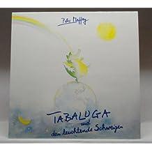 Tabaluga und das leuchtende Schweigen [Vinyl LP]