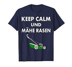 Funny Keep Calm Und Mähe Rasen Rasenmäher Garten T-Shirt